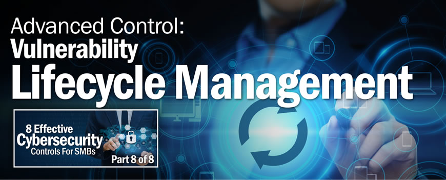 Advanced Control: Vulnerability Lifecycle Management