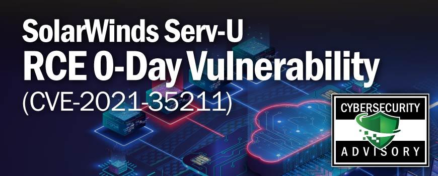 SolarWinds Serv-U RCE 0-Day Vulnerability (CVE-2021-35211)