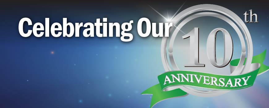 Celebrating Our 10th Anniversary